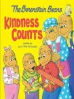 The Berenstain Bears: Kindness Counts (book) by Mike Berenstain and Jan Berenstain