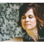 CLEARANCE: Breathe You In (Prophetic Soaking CD) by Julie True