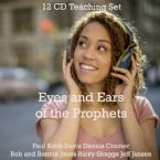 Eyes and Ears of the Prophets (12 CD Teaching Set) by Jeff Jansen, Ricky Skaggs, Bob Jones, Bonnie Jones, Larry Randolph and Paul Keith Davis