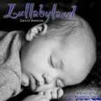 Lullabyland Peaceful Instrumentals (MP3 Music Download) by David Baroni