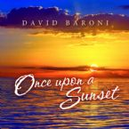 Once Upon A Sunset(MP3 Music Download) by David Baroni