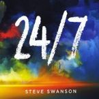 CLEARANCE: 24/7 (Prophetic Worship CD) by Steve Swanson
