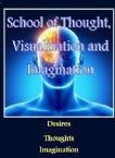 School of Thought, Visualization and Imagination (Hardcopy Course) by Jeremy Lopez