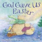 God Gave Us Easter (book) by Lisa Bergren