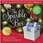 The Sparkle Box: A Gift with the Power to Change Christmas (Book) by Jill Hardie