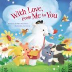 With Love, From Me To You (Book) by Mary Manz Simon (Author), Corinna Ice (Illustrator)