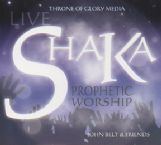 CLEARANCE SALE: Shaka Live Worship (Prophetic Worship CD) by John Belt & Friends
