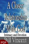A Closer Relationship With God (E-Book/PDF Download) by Bill Vincent