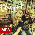 No Teu Coracao (MP3 Music Downloads) By Nic and Rachel Billman