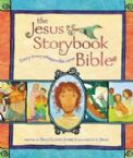 The Jesus Storybook Bible: Every Story Whispers His Name (book) by Sally Lloyd- Jones