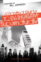 A Practical Guide to Evangelism-Supernaturally (book) by Chris Overstreet