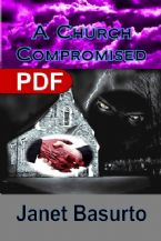 A Church Compromised: The Danger of Compromise (E-Book PDF Download) by Janet Basurto