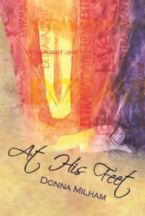 At His Feet (Book) by Donna Milham