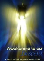 Awakening to Our Descent (2 CD Teaching Set) by Jeremy Lopez