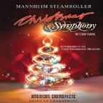 Christmas Symphony (Muisc CD) by Mannheim Steamroller
