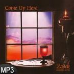Come Up Here (MP3 Music Download) by Zadok Worship Series
