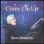 Come On Up (Prophetic Worship CD) by Steve Swanson