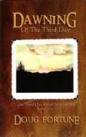 CDawning of the Third Day (book) by Doug Fortune - Click To Enlarge