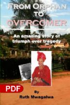 From Orphan to Overcomer: The Amazing Story of Triumph Over Tragedy (E-Book PDF Download) by Ruth Mwagalwa