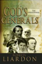 God's Generals 5: The Missionaries (Book) by Roberts Liardon