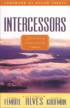 Intercessors: Discover Your Prayer Power (Book) by Elizabeth Alves
