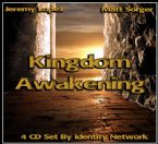 Kingdom Awakening CD Set (4 CD Series) by Matt Sorger & Jeremy Lopez