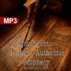 Moving Into Genuine, Authentic Prophecy (MP3 Teaching Download) by Jeremy Lopez