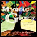Mystic Glory (prophetic worship CD) by Jeff Jansen & John Belt