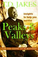Peaks & Valleys Personal Study Guide (book) by T.D. Jakes