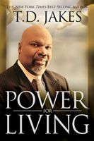 Power for Living (Book) T.D. Jakes