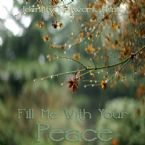 Fill Me with Your Peace (MP3 Music Download) by Identity Network