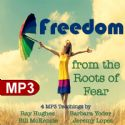 CFreedom from the Roots of Fear (4 MP3 Teaching Download set) by Ray Hughes, Barbara Yoder, Bill Mckenzie, Jeremy Lopez - Click To Enlarge