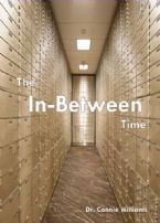 The In-Between Time (MP3 Teaching Download) by Dr. Connie Williams