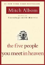 The Five People You Meet in Heaven (Book) by Mitch Albom