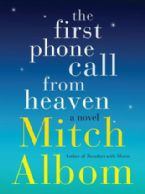 The First Phone Call from Heaven (Book) by Mitch Albom