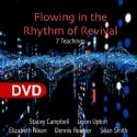 CFlowing In The Rythm Of Revival (7 DVDs) By Stacey Campbell, Jason Upton, Elizabeth Nixon, Dennis Reanier, and Sean Smith - Click To Enlarge