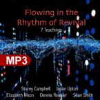 Flowing In The Rythm Of Revival (6 MP3 Teaching Downloads) By Jason Upton, Elizabeth Nixon, Dennis Reanier, and Sean Smith