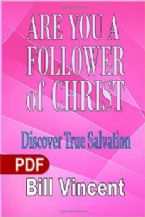 Are You A Follower Of Christ (E-Book PDF Download) By Bill Vincent