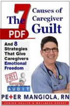 The 7 Causes Of Caregiver Guilt (E-Book PDF Download) By Peter Mangiola