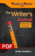The Writers Journal: Remembering the Details (The Wisdom in Writing Series E-book PDF) by Andy Sanders