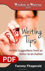Writing Tips: Helpful Suggestions from an Editor to an Author (The Wisdom in Writing Series E-book PDF) by Tammy Fitzgerald