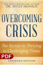 Overcoming Crisis, Revised Edition: The Secrets to Thriving in Challenging Times (E-Book PDF Download) by Myles Munroe