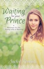 Waiting For Your Prince (Book) by Jackie Kendall