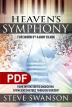 Heaven's Symphony: Your Invitation to Unlocking Divine Encounters Through Worship (E-Book PDF Download) by Steve Swanson