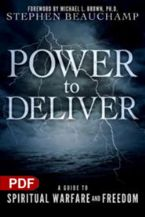 Power to Deliver: A Guide to Spiritual Warfare and Freedom (E-Book PDF Download) by Stephen Beauchamp