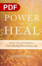 Power To Heal: Keys to Activating God's Healing Power in Your Life (E-Book PDF Download) by Randy Clark