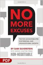 No More Excuses: The Five Accountabilities for Personal and Organizational Growth (E-Book PDF Download) by Sam Silverstein