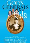 CGods Generals For Kids: Volume 4 - Maria Woodworth-Etter (Book) by Roberts Liardon and Olly Goldenberg - Click To Enlarge