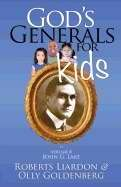 CGods Generals For Kids: Volume 8 - John G Lake (Book) by Roberts Liardon and Olly Goldenberg - Click To Enlarge