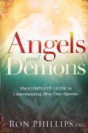 CAngels and Demons: The Complete Guide to Understanding How They Operate (Book) by Ron Phillips - Click To Enlarge